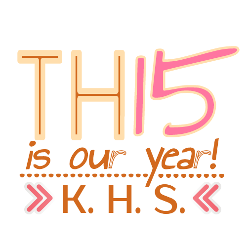this is our year k.h.s