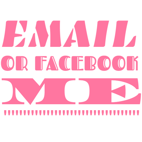 email or facebook me