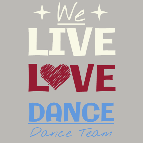 we live love dance dance team