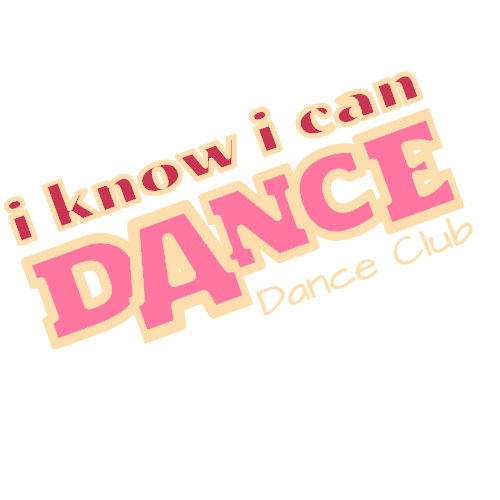 i know i can dance dance club