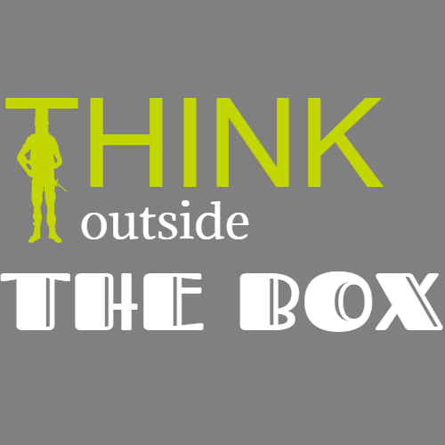 think ouside the box