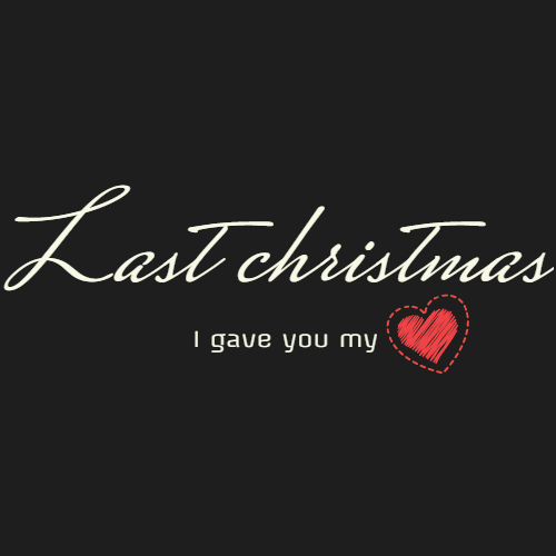 last christmas i gave you my heart