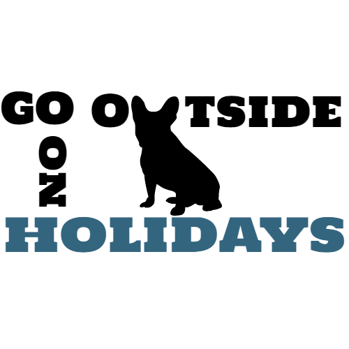 go outside no holidays