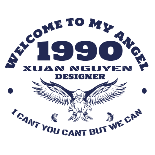 welcome to my angerl 1990 xuan nguyen designer i can't you can't but we can