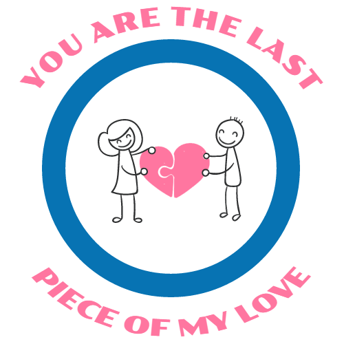 you are the last piece of my love