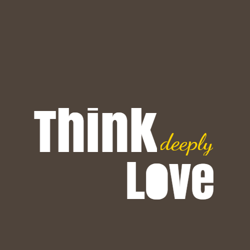 think leeply love