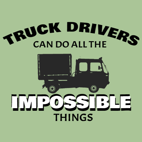 truck drivers can do all the impossible things