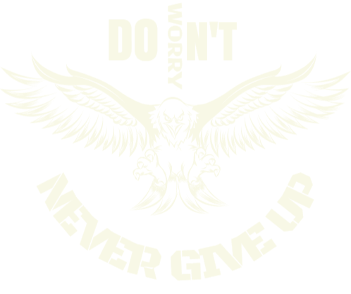 don't worry never give up